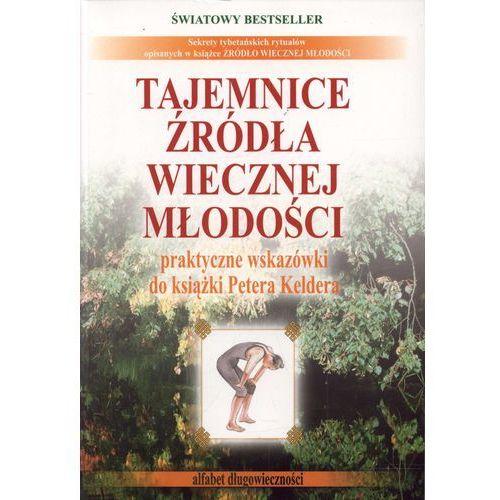 Książki medyczne, Tajemnice źródła wiecznej młodości część 2 - Praca zbiorowa (opr. miękka)