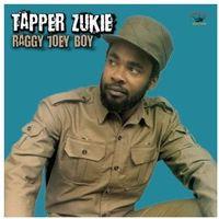 Dub, reggae, ska, Tapper Zukie - Raggy Joey Boy