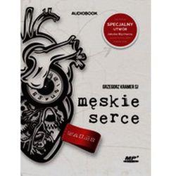 Męskie serce. Z dziennika Banity. Audiobook - Grzegorz Kramer SJ