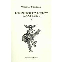 Rzeczpospolita poetów Szkice i eseje (opr. miękka)