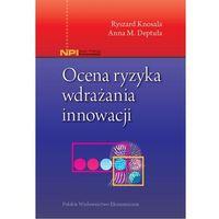 Biblioteka biznesu, OCENA RYZYKA WDRAŻANIA INNOWACJI (opr. miękka)