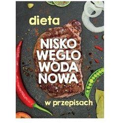 Dieta nisko węglowodanowa (opr. broszurowa)
