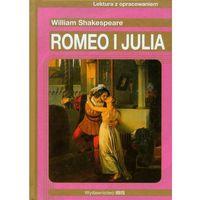 Lektury szkolne, Romeo i Julia. Lektura z opracowaniem (opr. twarda)