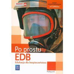 Edukacja Dla Bezpieczeństwa Po Prostu Podręcznik Zakres Podstawowy (opr. miękka)