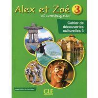 Książki do nauki języka, Alex et Zoe 3 Cahier de decouvertes culturelles - Anne-Cecile Couderc (opr. miękka)