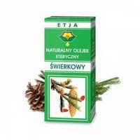 Olejki zapachowe, Etja Naturalny olejek eteryczny ŚWIERKOWY 10 ml