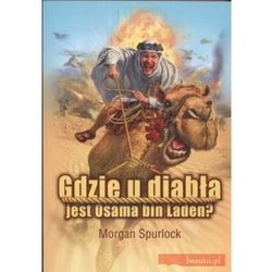 Gdzie u diabła jest Osama bin Laden - Morgan Spurlock (opr. miękka)