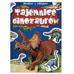 Minialbum z naklejkami. Tajemnice dinozaurów - Agnieszka Bator