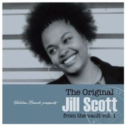 Scott, Jill - Original Jill Scott From The Vault Vol.1, The