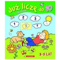 Książki dla dzieci, Już liczę do 10. Naklejanki (opr. kartonowa)