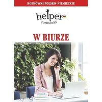 Książki do nauki języka, W biurze Rozmówki polsko-niemieckie - Magdalena Depritz (opr. kartonowa)