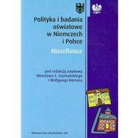 Pedagogika, Polityka i badania oświatowe w Niemczech i Polsce (opr. miękka)