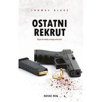 Książki kryminalne, sensacyjne i przygodowe, Ostatni rekrut - Wysyłka od 3,99 - porównuj ceny z wysyłką (opr. miękka)