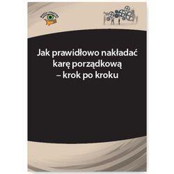 Jak prawidłowo nakładać karę porządkową - krok po kroku - Adrianna Jasińska-Cichoń