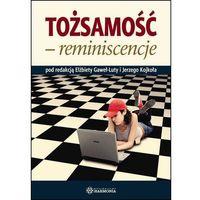 Socjologia, Tożsamość - reminiscencje (opr. miękka)