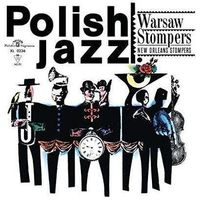 Jazz, Warsaw Stompers - NEW ORLEANS STOMPERS (POLISH JAZZ)