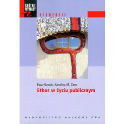 Ethos w życiu publicznym (opr. miękka)