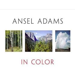 Ansel Adams in color (opr. twarda)