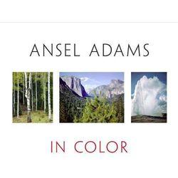 Ansel Adams in color (opr. twarda)
