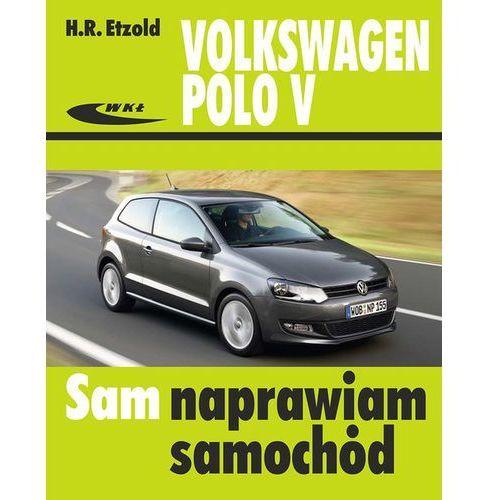 Biblioteka motoryzacji, Volkswagen Polo V od VI 2009 do XI 2017 (opr. broszurowa)