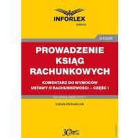 E-booki, Prowadzenie ksiąg rachunkowych - komentarz do wymogów ustawy o rachunkowości - część I