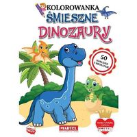 Literatura młodzieżowa, Śmieszne dinozaury z naklejkami z brokatem - ratajszczak katarzyna, gdula adam, włodarczyk hubert