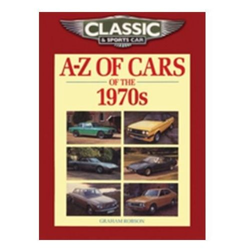 Książki sportowe, Classic and Sports Car Magazine A-Z of Cars of the 1970s