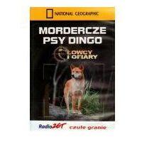 Filmy dokumentalne, Mordercze psy dingo. Łowcy i ofiary