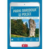 Książki dla dzieci, Parki narodowe w Polsce - Praca zbiorowa (opr. twarda)