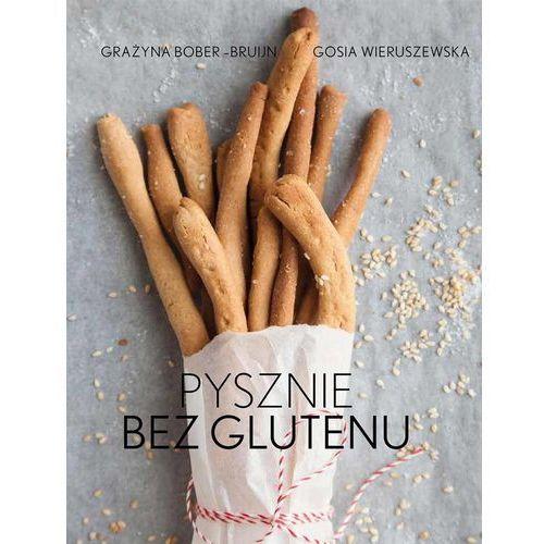 Książki kulinarne i przepisy, Pysznie bez glutenu - Dostępne od: 2014-11-19 (opr. miękka)