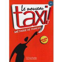 Książki do nauki języka, Le Nouveau Taxi 1. Książka ucznia (+ DVD) (opr. miękka)