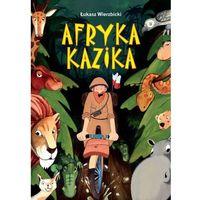 Książki dla dzieci, Afryka Kazika (opr. twarda)