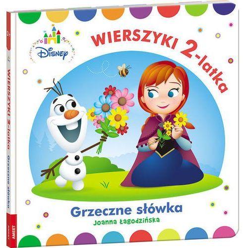 Książki dla dzieci, Disney Maluch. Wierszyki 2-latka. Grzeczne słówka (opr. twarda)