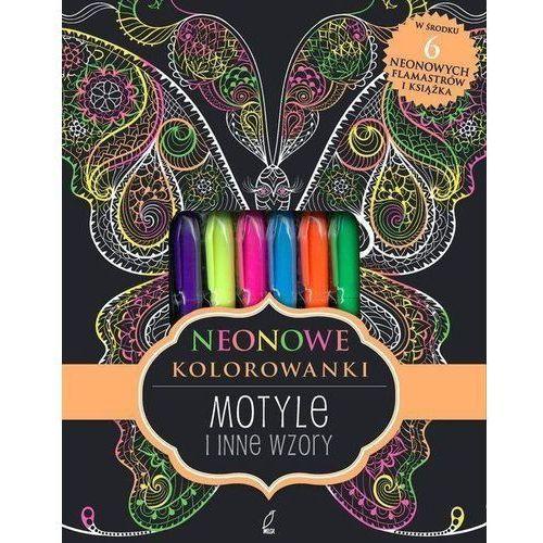 Kolorowanki, Motyle i inne wzory. Neonowa kolorowanka - Opracowanie zbiorowe