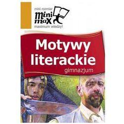 Minimax Motywy literackie Gimnazjum (opr. miękka)