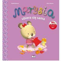 Książki dla dzieci, Marysia ubiera się sama - Nadia Berkane (opr. miękka)