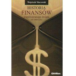 Historia finansów współczesnego świata od 1900 roku (opr. miękka)