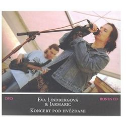 Koncert pod hvězdami + DVD, bonus CD Eva Lindbergová