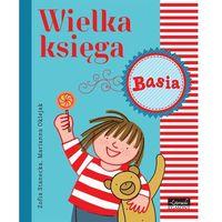 E-booki, Wielka księga. Basia - Zofia Stanecka, Marianna Oklejak