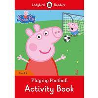 Książki do nauki języka, Peppa Pig: Playing Football Activity Book Ladybird Readers Level 2 (opr. miękka)