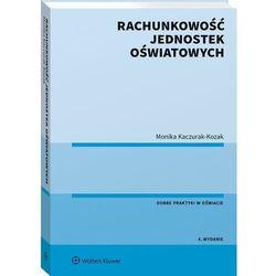 Rachunkowość jednostek oświatowych - monika kaczurak-kozak (opr. broszurowa)