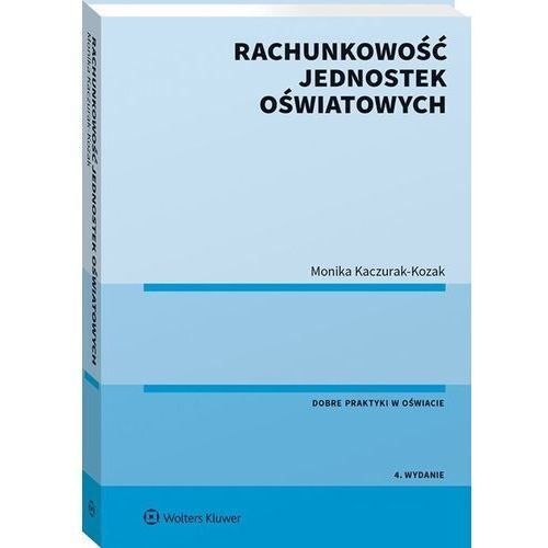 Biblioteka biznesu, Rachunkowość jednostek oświatowych - monika kaczurak-kozak (opr. broszurowa)