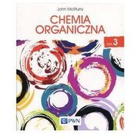 Pedagogika, CHEMIA ORGANICZNA TOM 3 - JOHN MCMURRY (opr. miękka)