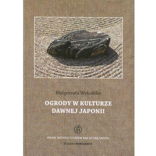 E-booki, Ogrody w kulturze dawnej Japonii - Małgorzata Wołodźko (PDF)