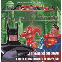 Liga sprawiedliwych Jednoosobowa liga sprawiedliwych (opr. broszurowa)