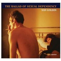Albumy, Nan Goldin: the Ballad of Sexual Dependency (opr. miękka)