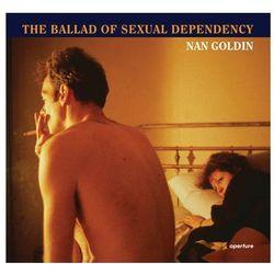 Nan Goldin: the Ballad of Sexual Dependency (opr. miękka)