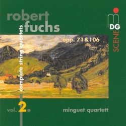 R. Fuchs - String Quartets Vol.2