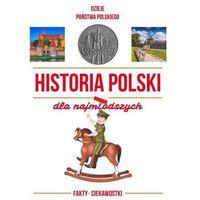 Książki dla dzieci, Historia Polski dla najmłodszych (opr. twarda)