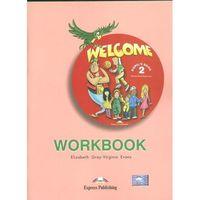 Książki do nauki języka, Welcome 2. Workbook (opr. miękka)